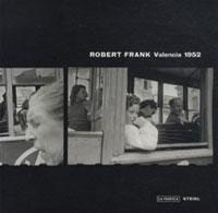 Valencia 1952 photos Robert Frank
