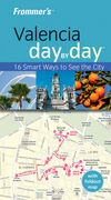 Frommers Travel Guide Valencia Day by Day