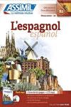 L'espagnol sans peine Assimil Accés librairie, Prix : 65,90 euros