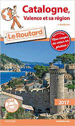 Catalogne, Valence, Andorre Guide du routard