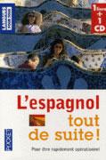 L'espagnol tout de suite ! 1 CD audio, Prix : 15,68 euros, Accès librairie